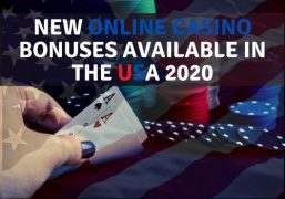 New Online Casino Bonuses Available in the USA 2020